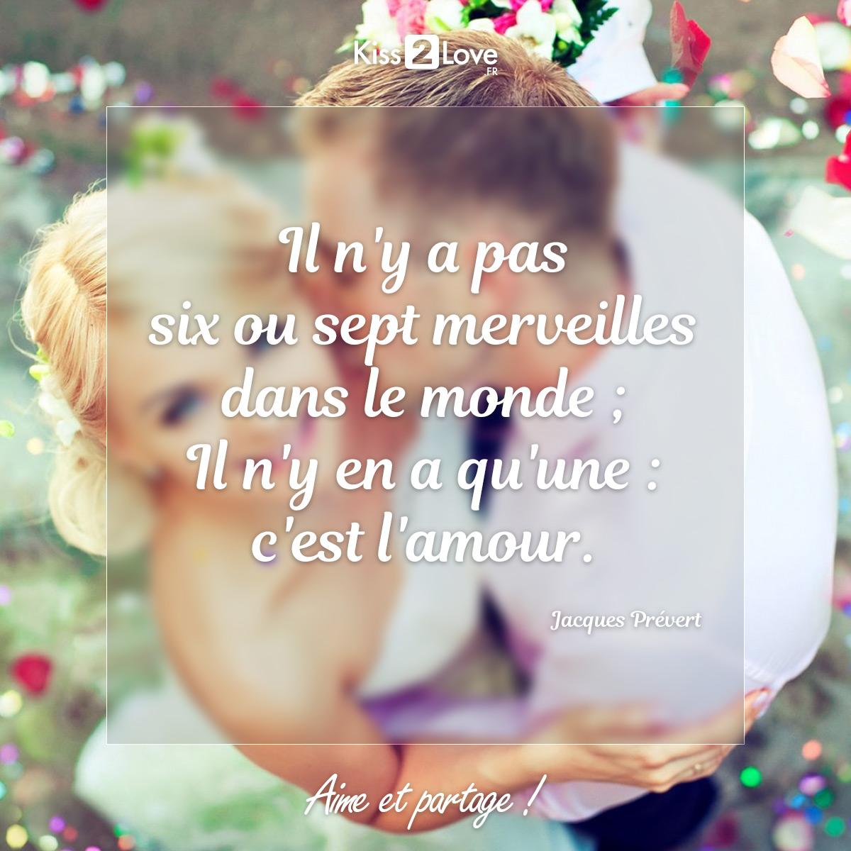 """MA merveille !!!  Rien que pour toi...  #sentiment #citation #citationamour #citationdujour #merveille #merveilledumonde #jacquesprevert #prevert  """"Il n'y a pas six ou sept merveilles dans le monde; Il n'y en a qu'une : c'est l'amour."""" - Jacques Prévert -pic.twitter.com/hmtAJcQYv6"""