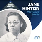 Image for the Tweet beginning: #HiddenNoMore Jane Hinton, Veterinarian &