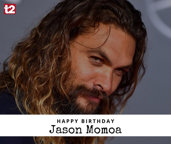 He\s the man we love as Khal Drogo... and for much more. Happy birthday, Jason Momoa!