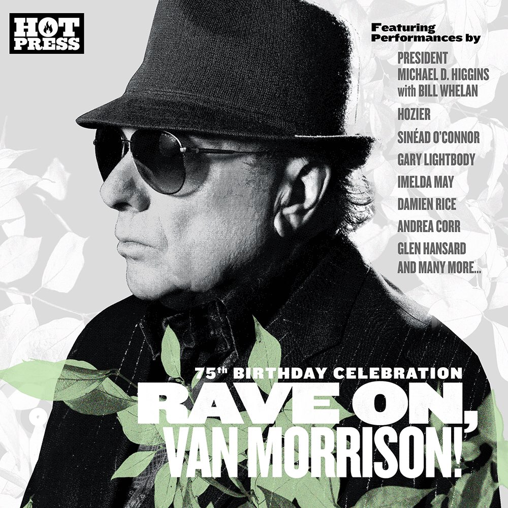 In honour @vanmorrison's 75th birthday @hotpress magazine got 75 Irish acts to cover 75 of his greatest songs. @miwwiam, @iainarcher and myself have done one and we are so delighted to be involved to celebrate one of our all time musical heroes! #RaveOnVanMorrison