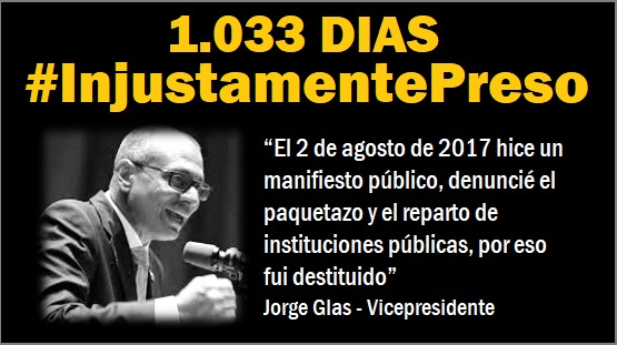 1.033 días #InjustamentePreso  El desastre económico, la metida de mano al bolsillo a los más pobres, y la corrupción del reparto fueron advertidos por @JorgeGlas. Todo se ha cumplido. Su prisión fue para callarlo, pero la justicia brillará al final. @MashiRafael @UNESECUADOR https://t.co/cM5WSp0RxN