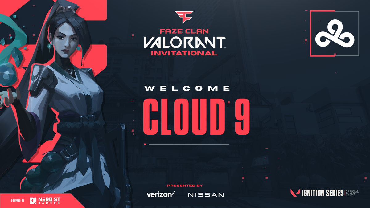 Please welcome the next team joining the competition at the FaZe Clan VALORANT Invitational, presented by @NissanUSA & @Verizon: @Cloud9 @TenZ_CS @RelyksOG @mitchcsgo @vice_cs @shinobi_fps #FaZeInvitational | #IgnitionSeries