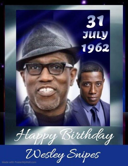 Happy Birthday To legendary actor aka Nino Brown Blade Mr Wesley Snipes