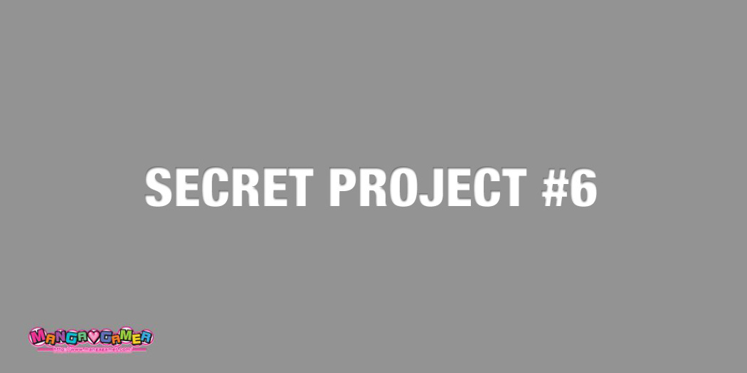 Secret Project #6 is 64% translated and 62% edited!