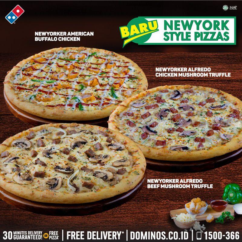 Domino S Pizza Id On Twitter Baru Newyork Style Pizza Tersedia 3 Toppings Special Alfredo Chicken Beef Mushroom Truffle American Buffalo Chicken Pssst Ada Disc 99 Untuk Pizza Ke 2 Dengan