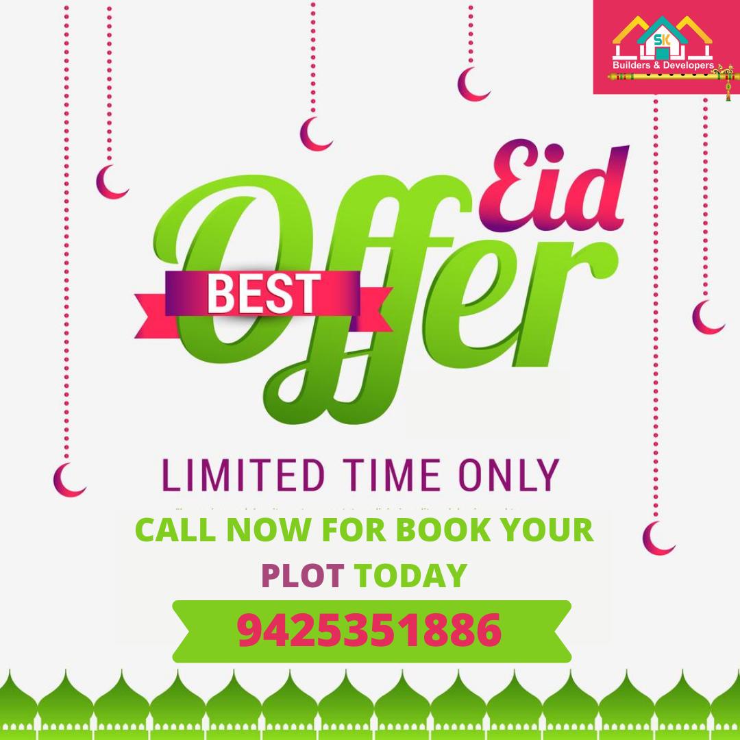 Best Offer on EID  Book Your Plot toady   Call Now - 9425351886, 8818881674 #edi #eidoffer #eidmubarak #idulfitri #ramadan #lebaran  #islam #ramadhan #realestateoffer #skbuilders&developers https://t.co/Zi8xAkahbd