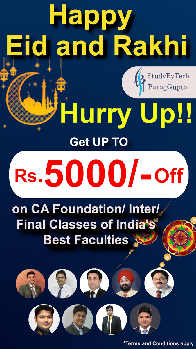 On the Celebration of Eid & Rakhi, We are giving up to Rs. 5000/- off on all CA Courses, HURRY UP!!  #eiduladha2020 #ca #cafinal #offer #eidoffer #studybytech #paragguptaclasses  To know more click here:- https://t.co/aKQL2Uptts https://t.co/xrEX3XpNZd