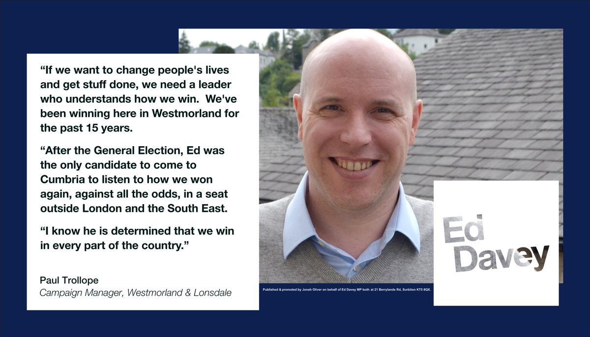 .@paultrollope knows how to win. For 16 years his campaigns have won in Westmorland & Londsdale, beating the odds time and time again. Im thrilled he has voted for me as the leader who can get us winning across the country. Join him. #VoteEd today