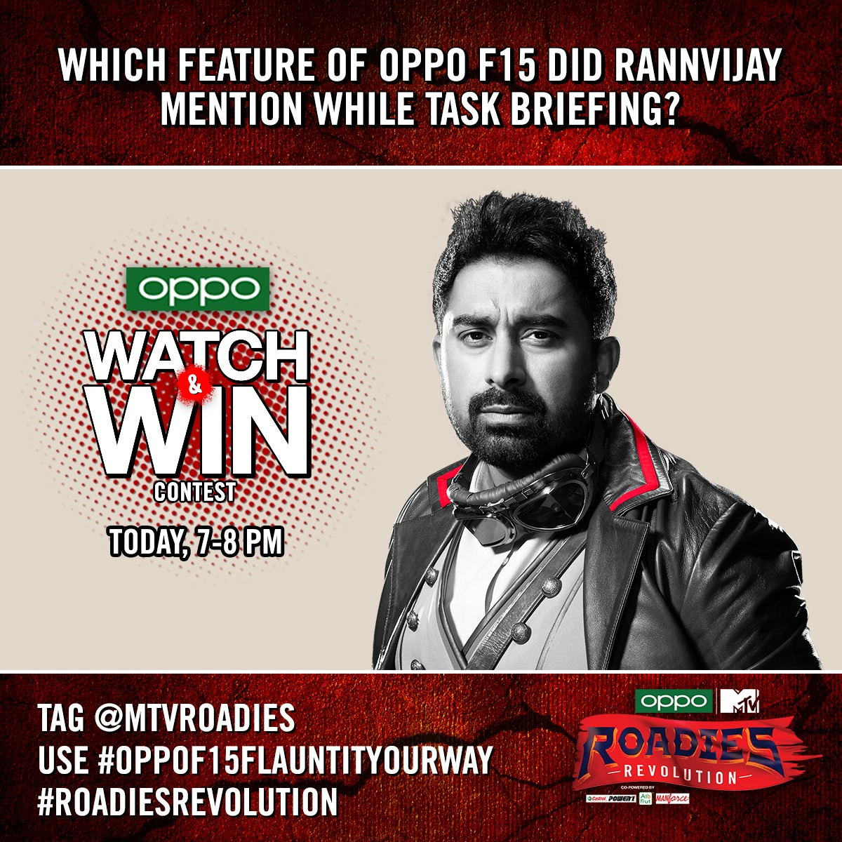 Answer this question to win big-Which feature of OPPO F15 did @rannvijaysingha mention while task briefing?  Tag @mtvroadies, use #OPPO15FlauntItYourWay & #RoadiesRevolution #Contest #ContestAlert T&C Apply: https://t.co/20D5x6v32p  @oppomobileindia https://t.co/yAwaYoUCdx