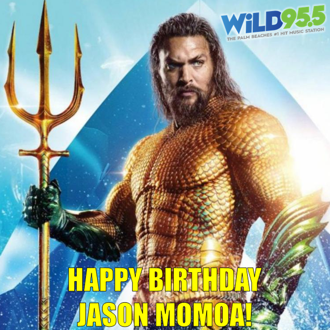 Calling on to steer clear from Florida!  Happy Birthday Jason Momoa!