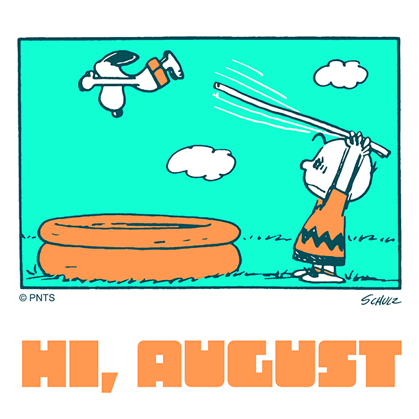 Diving into August 💦
