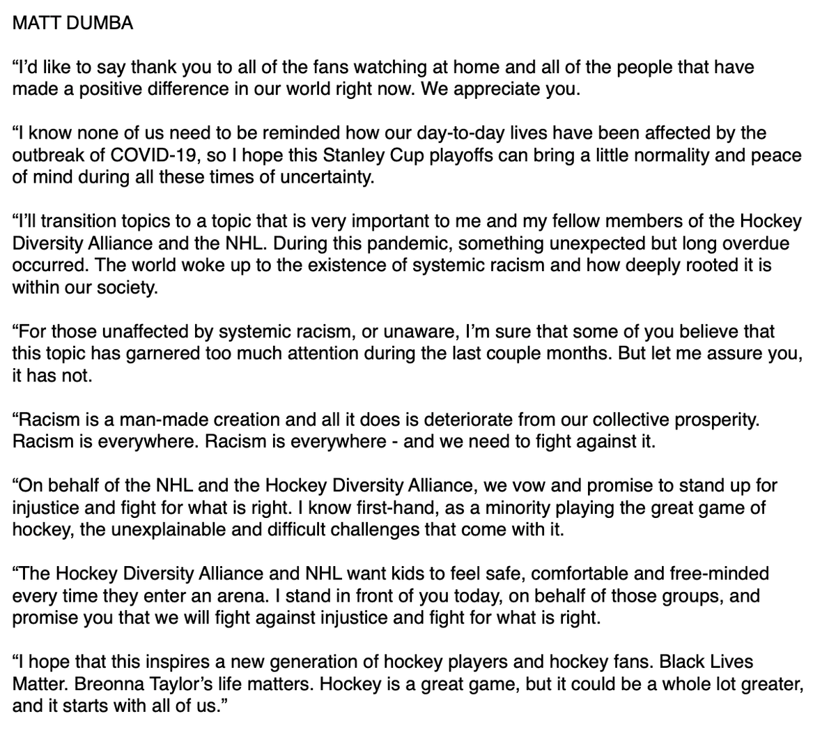 Incredibly powerful words by @matt_dumba, representing @theHDA2020. Here is exactly what he said, before kneeling for the Star Spangled Banner.