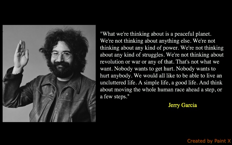 Happy Birthday to Jerry Garcia, one of my favorite musicians and Americans