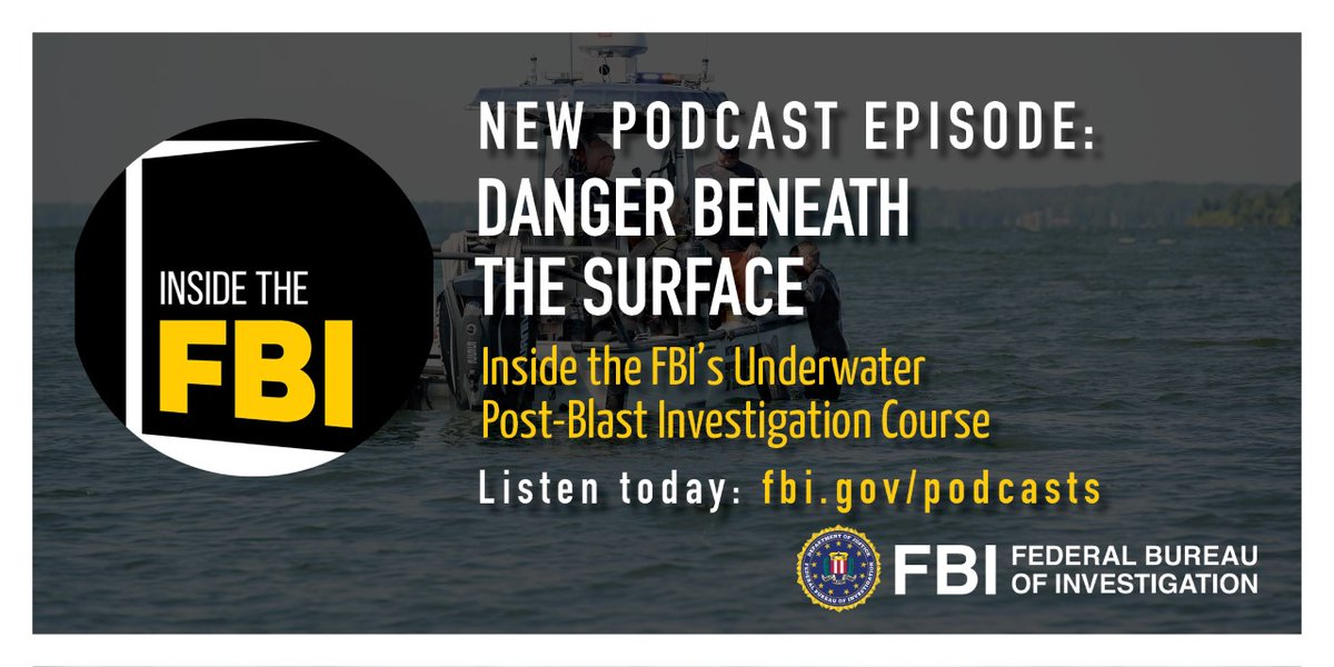 Law enforcement officers, first responders, and service members in the FBI's Underwater Post-Blast Investigation course must swim to the bottom of a lake to find exploded bomb parts. Dive into our podcast at ow.ly/fGV150ANPU4 to hear what students learn beneath the surface.