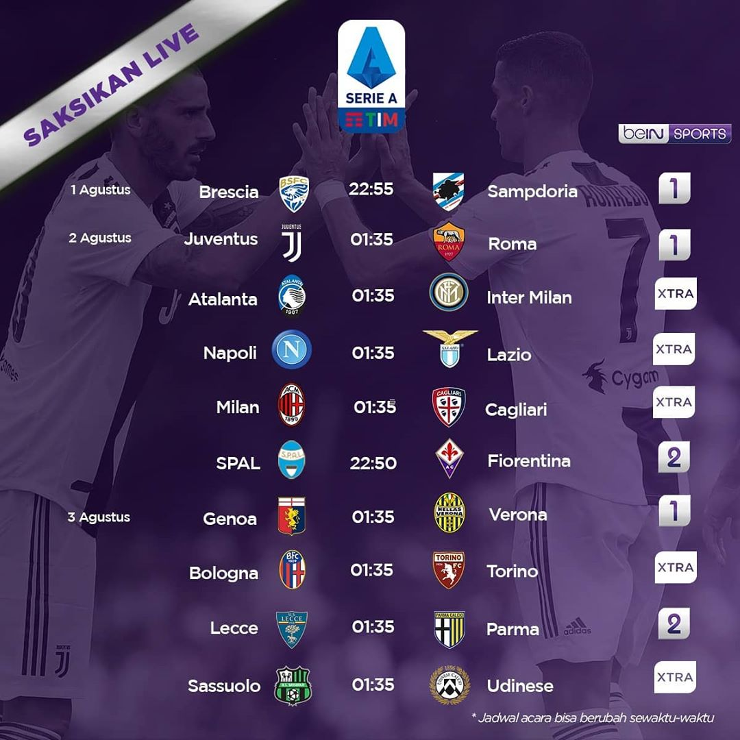 Jadwal @SerieA_EN Match Week 38  1/8/2020 23.00 WIB Brescia Vs Sampdoria   2/8/2020 01.30 WIB Juventus Vs As Roma 01.30 WIB Atalanta Vs Inter Milan 01.30 WIB Napoli Vs Lazio 01.30 WIB AC Milan Vs Cagliari  #SerieA https://t.co/NGkqb8Kxg3