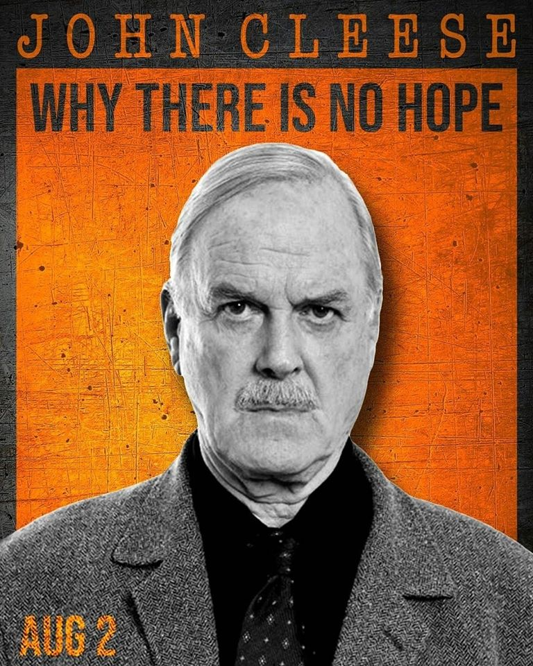 """John Cleese """"Why There Is No Hope""""  3pm EST August 2.  Live from Cadogan Hall in London England. and streamed directly to the comfort of wherever you want to watch it.  For tickets  #MontyPython #livecomedy #england #tickets"""