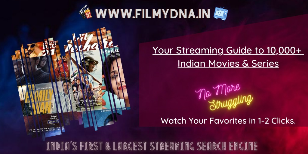 No more Struggling with 'Where to Watch'!   Watch 10,000+ Indian Movies & Series Instantly   Only on https://filmydna.in  - India's First & Largest Streaming Search Engine   #MadeinIndia #Streaming #SearchEngine #OTT #Aggregator #OTTNews #Indian #BingeWatchingpic.twitter.com/IQVcRoFlSA
