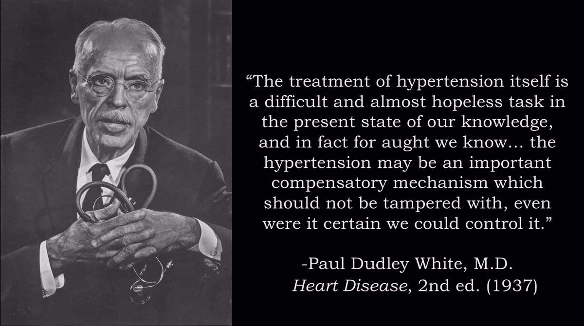 In case you're wondering about the attitude of MDs toward the treatment of hypertension at the time, here's a quote from the premier cardiology textbook of the era: