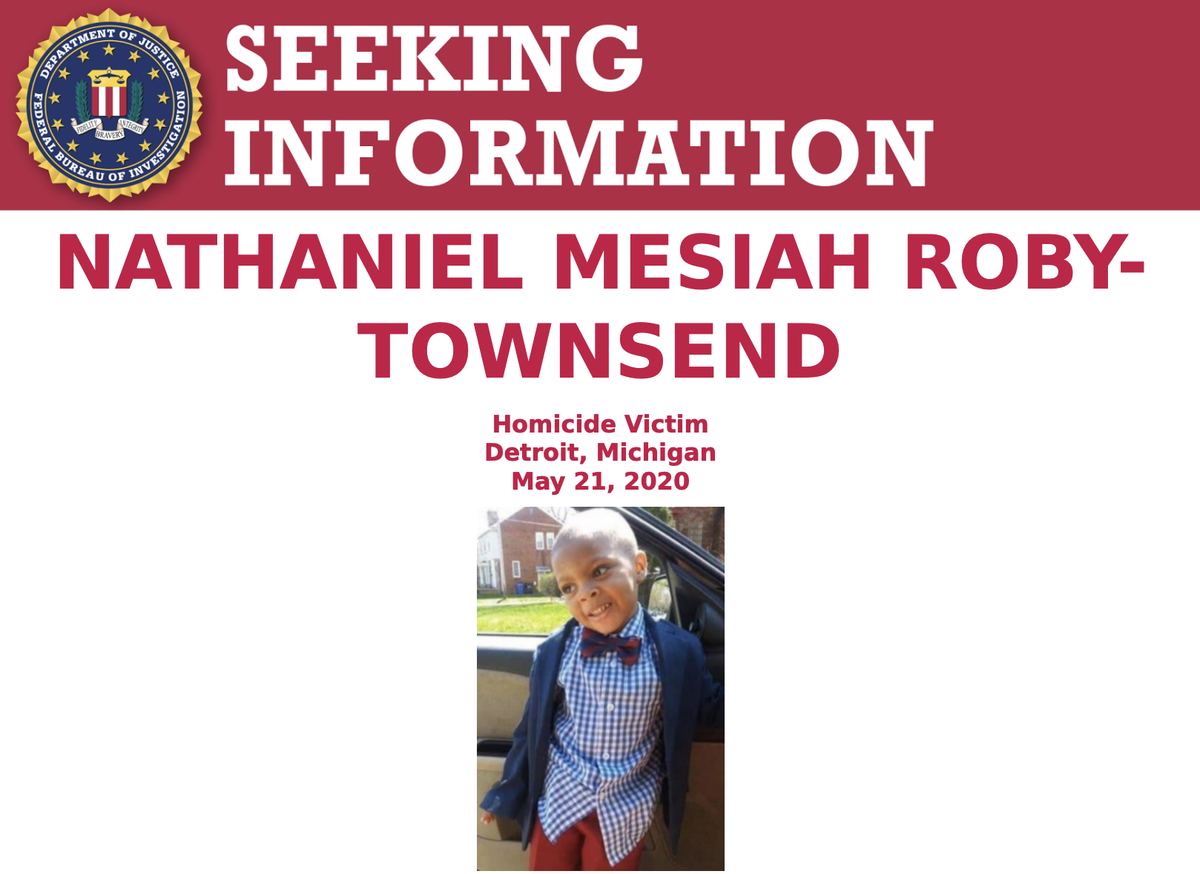 The #FBI is offering a reward of up to $25,000 for information regarding the individual(s) responsible for Nathaniel Roby-Townsend's murder. Call @FBIDetroit at 313-965-2323 or visit tips.fbi.gov to submit a tip. #SeekingInfoSaturday ow.ly/DsBN50ANMOP
