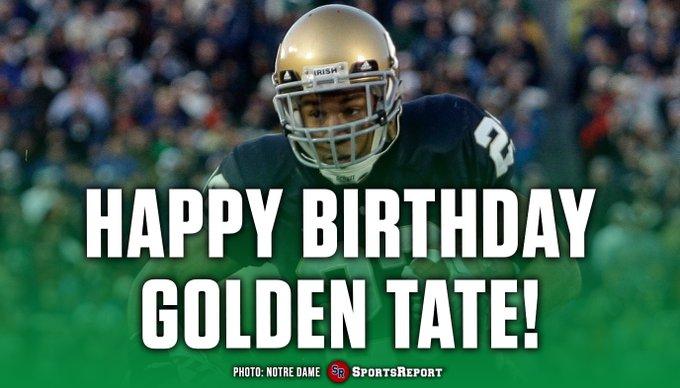 Fans, let\s wish legend Golden Tate a Happy Birthday! GO IRISH!!