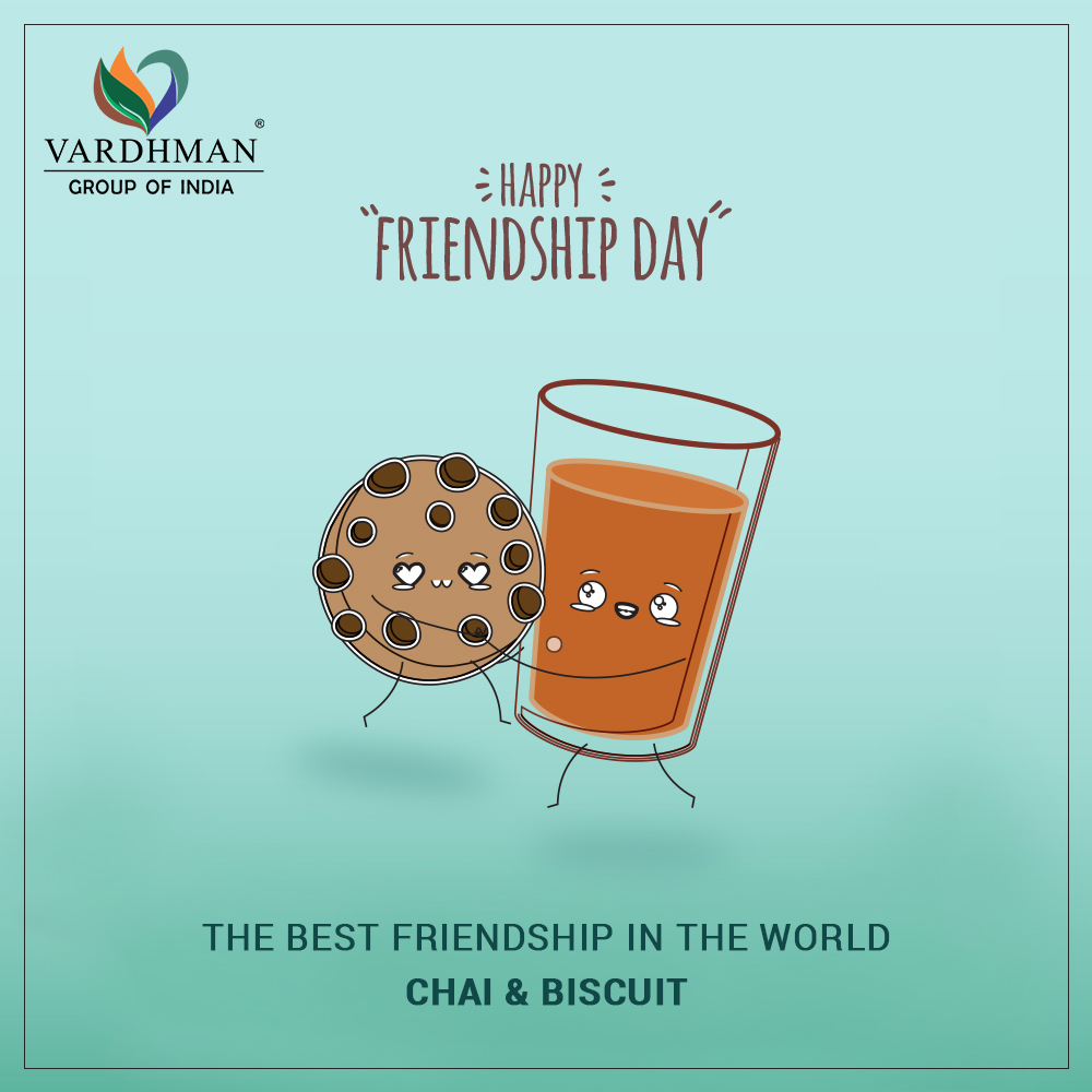 There's no better friendship than that of a Chai & a Buscuit! Tag the Biscuit to your Chai in the comments below to let them know you miss them on this Friendship Day.  Wish you all a very Happy Friendship Day!  #vardhmantea #friendshipday #chaiBiscuit #chai #chailovers #tealoverpic.twitter.com/X0bIicJ8sd