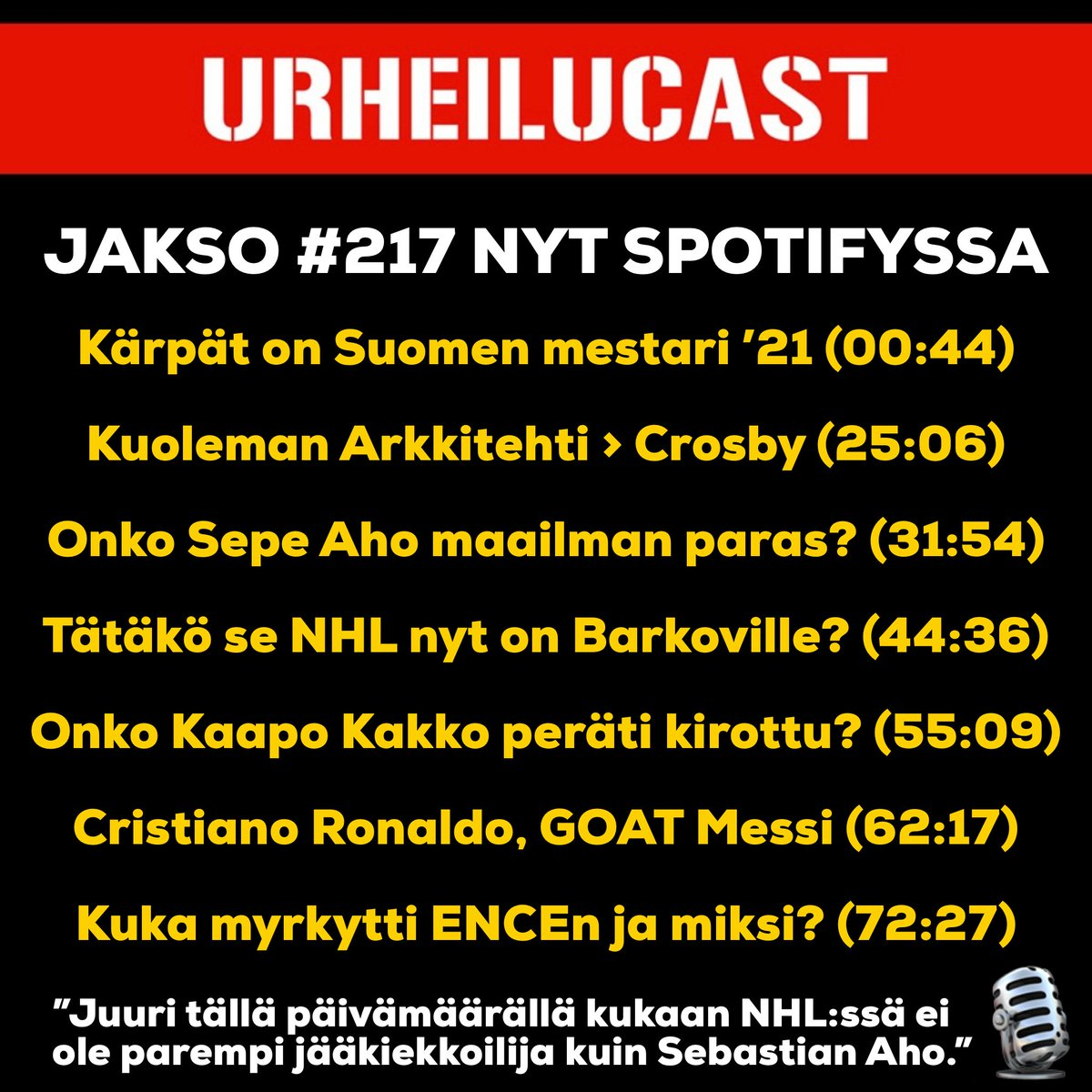 Viikon ensimmäinen jakso ja aiheet ohessa. Spotify ▶️ open.spotify.com/show/3Bza9iLXT… iTunes 📲 podcasts.apple.com/fi/podcast/urh…