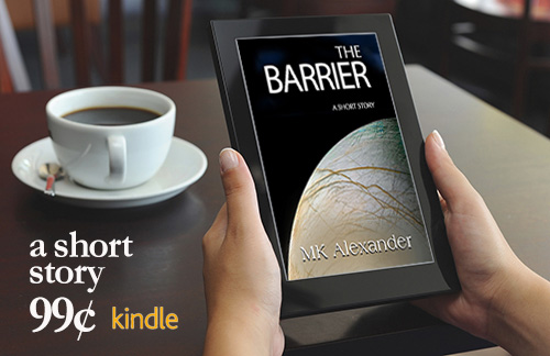 Insatiable Curiosity, Unintended Consequences, Tragedy Unbound #ShortStory #SciFi #FirstContact #Europa #NASA #QuickRead #kindle The Barrier https://www.amazon.com/dp/B07N672KSL pic.twitter.com/akYmajlKkH