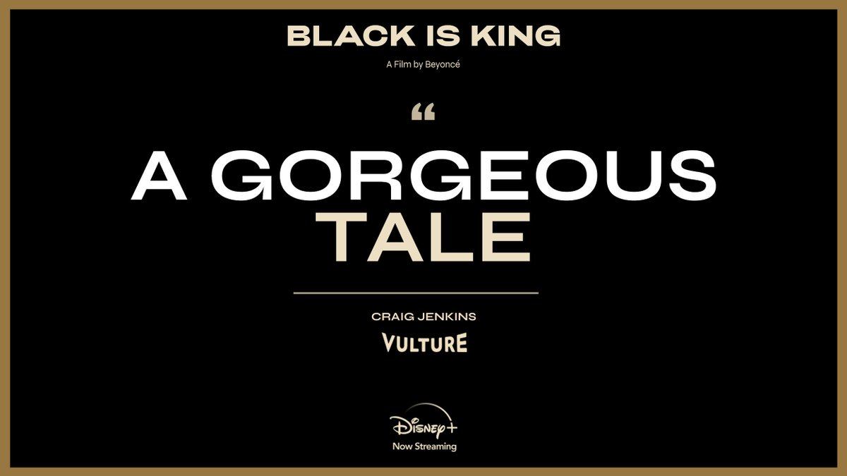 """#BlackIsKing is """"a gorgeous tale."""" Stream the new visual album from @Beyonce on #DisneyPlus."""