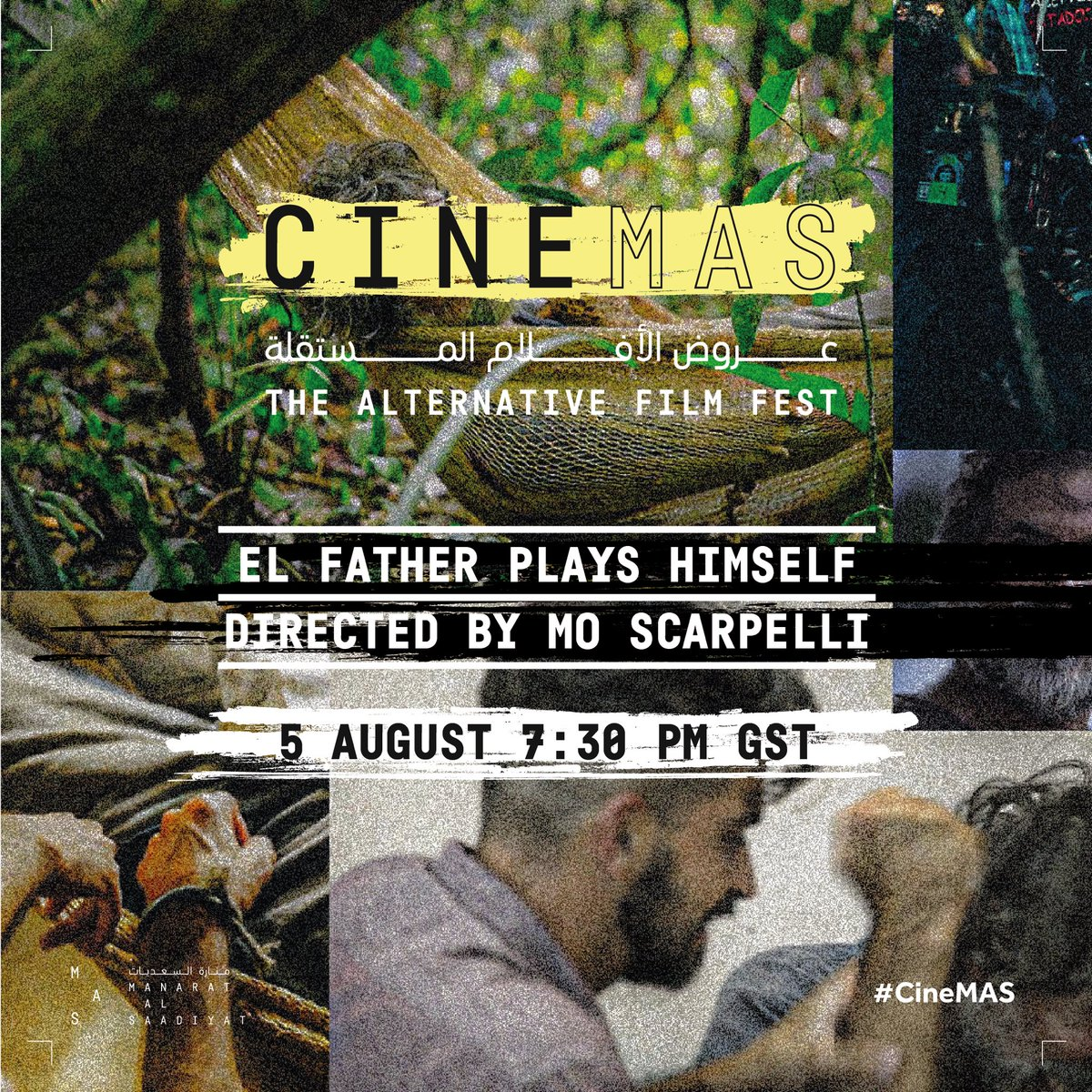 """Screening on #CineMAS """"El Father Plays Himself"""", a young film director who makes a film based on his father's life in the Amazon jungle where he discovers a different side to his personality.   For registration visit the link: https://www.cine-mas.me/elfather  #ManaraAlSaadiyatpic.twitter.com/YWc1L9dO2K"""