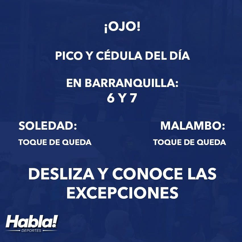 #Coronavirus ¡Mucho cuidado! Conoce cuál es el pico y cédula que rige el día de hoy en Barranquilla y el Atlántico en general: https://t.co/oQWEavzaDU  #QuedateEnCasa #LavateLasManos https://t.co/1byTdePvWX