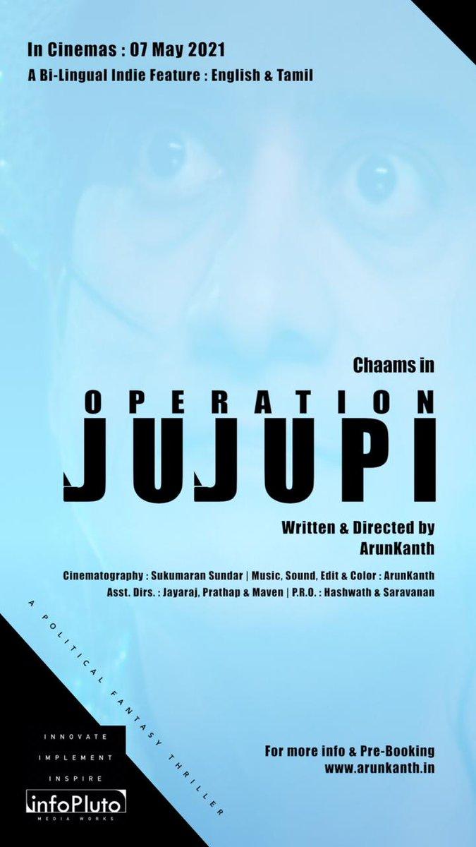 இளைய தலைமுறை சிகரம் தொட வாழ்த்துக்கள்  Happy to Reveal the Title #Poster #OperationJuJuPi Written & Directed by #Arunkanth @kanthisback  Starring @actor_chaams  In #Cinemas : 7th May 2021  PreBook http://bit.ly/AKmovies DOP @Sukumaransundarpic.twitter.com/3iHISrzytO