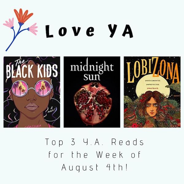Love YA: Top 3 Y.A. Reads for the Week of August 4th frolic.media/love-ya-top-3-… @AuroraMiami #amreading