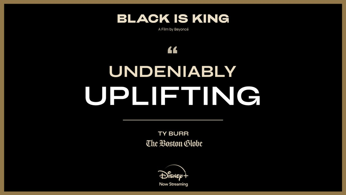 """#BlackIsKing is """"undeniably uplifting."""" Stream the new visual album from Beyoncé now, exclusively on #DisneyPlus."""