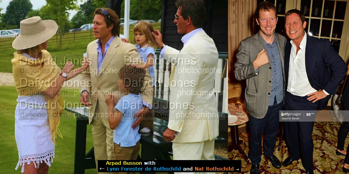 Arpad 'Arki' Busson – in Ghislaine's Black Book – is friends with Rothschilds, including Lady Lynn Forester and Nat.