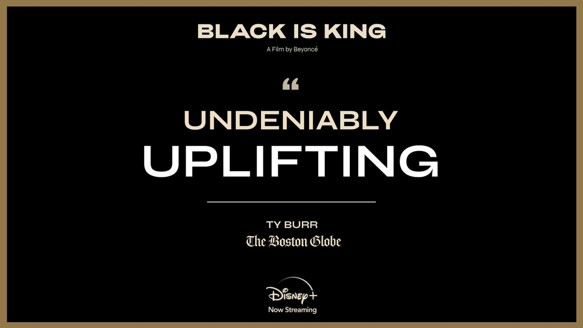 """#BlackIsKing is """"undeniably uplifting."""" Stream the new visual album from @Beyonce now, exclusively on #DisneyPlus."""