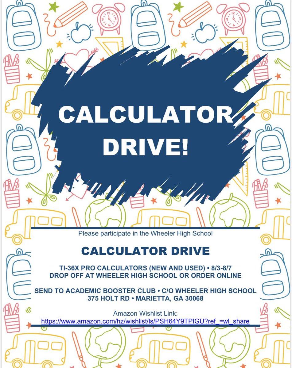 Wheeler High School Calculator Drive. Wheeler High School students need calculators!