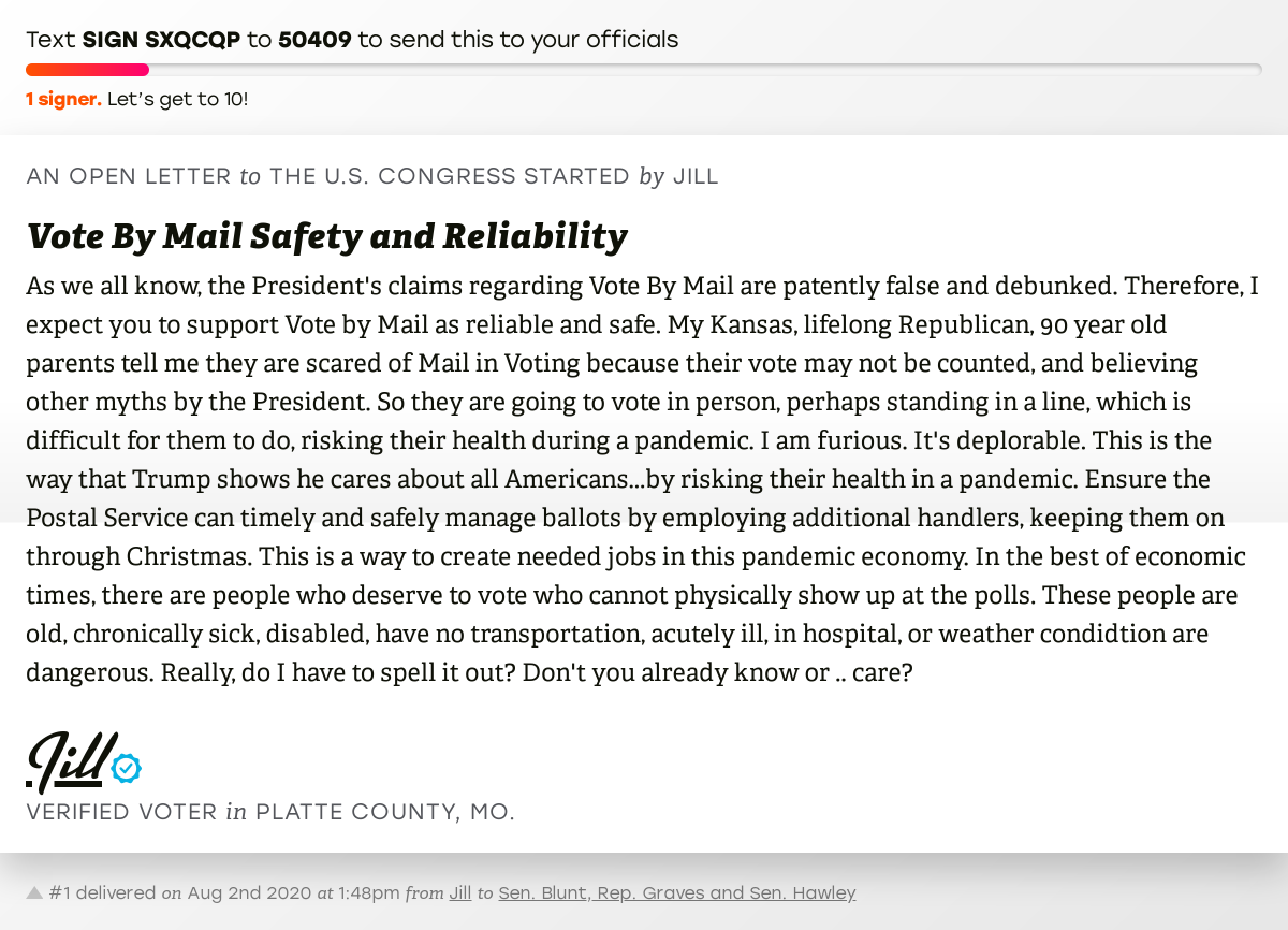 """🖋 Sign """"Vote By Mail Safety and Reliability"""" and I'll deliver a copy to your officials: https://t.co/9OrvHkMliv  📨 No. 1 is from Jill to @RoyBlunt, @RepSamGraves and @SenHawleyPress #MO06 #MOpolitics #VoteByMail https://t.co/Ng21kuZUoM"""