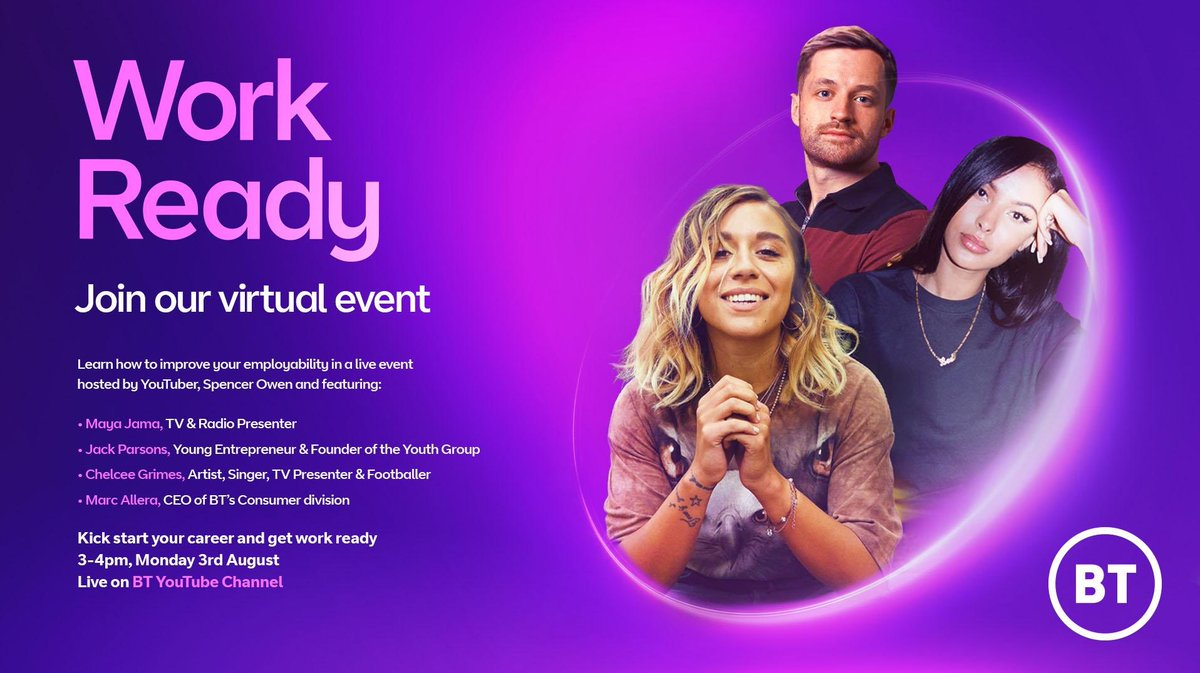 Join the @bt_uk Work Ready virtual event Monday at 3pm when you can learn about how to improve your employability skills featuring @mayajama, @SpencerOwen, @chelceegrimes, @JacksonRParsons and CEO of BT Consumer Division @MarcAllera #careers Register 👉 eventbrite.co.uk/e/work-ready-l…