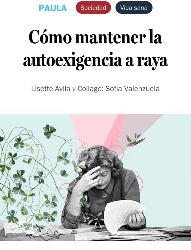 La psicóloga Paulina Lucherini de @cliniclascondes comentó  sobre la autoexigencia y de qué manera enfrentarla. Revisa la nota en @revista_paula : https://t.co/AjJyZAhOOz https://t.co/t6UkFSM9Ns