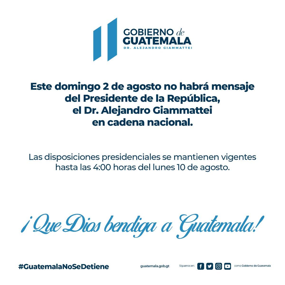 test Twitter Media - El Gobierno recuerda que este domingo no habrá mensaje del presidente Alejandro Giammattei y que las disposiciones presidenciales se mantienen vigentes hasta el lunes 10 de agosto. https://t.co/1tKRn2NvRR