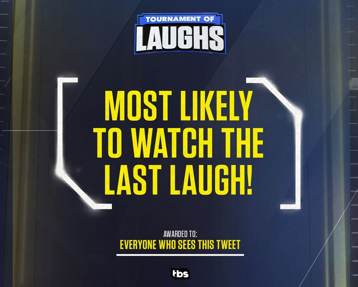 The real winner? Y-O-U for you laughing your way to the end. #TournamentOfLaughs