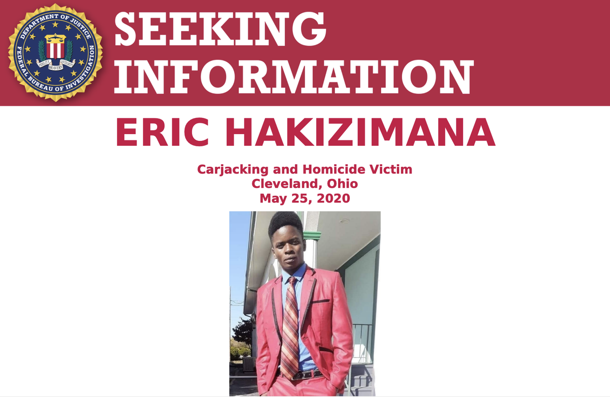 The #FBI is offering a reward of up to $25,000 for information regarding the individual(s) responsible for Eric Hakizimana's murder. Call @FBICleveland at 216-522-1400 or visit tips.fbi.gov to submit a tip. ow.ly/eBAV50ANNyf