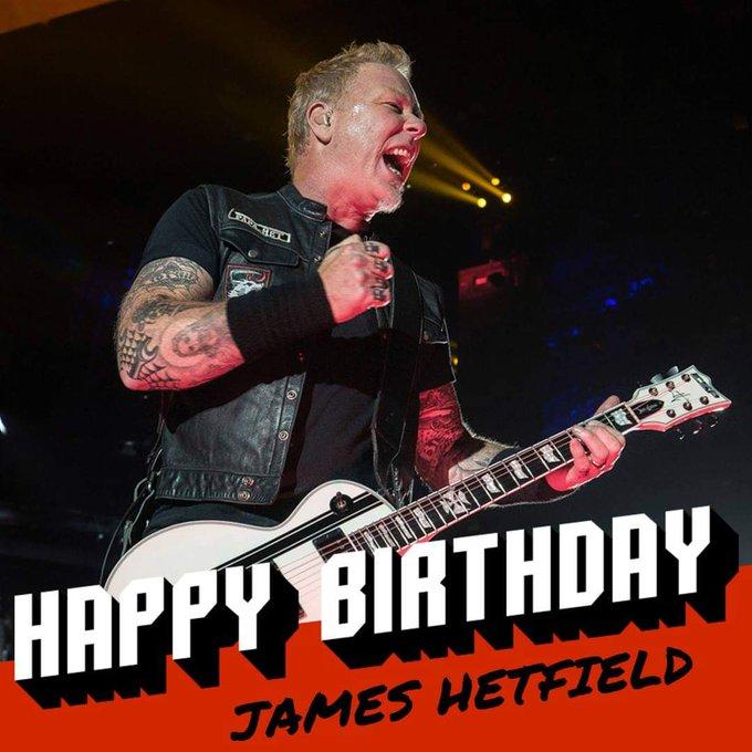 Happy birthday, james hetfield