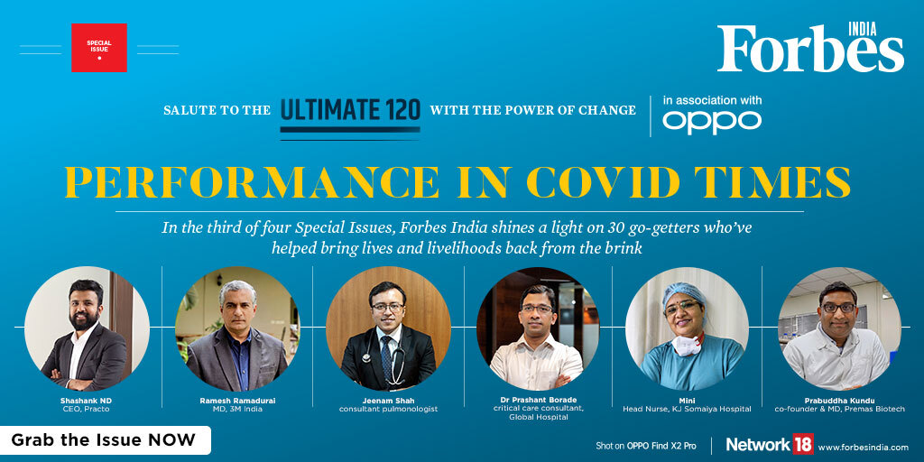 Frontline workers and healthcare entrepreneurs have put duty beyond everything else to serve people and battle the raging pandemic. Grab our special edition on the Ultimate 120 with @oppomobileindia #ForbesIndiaUltimate120 #Partnered @shashanknd @DrJeenam