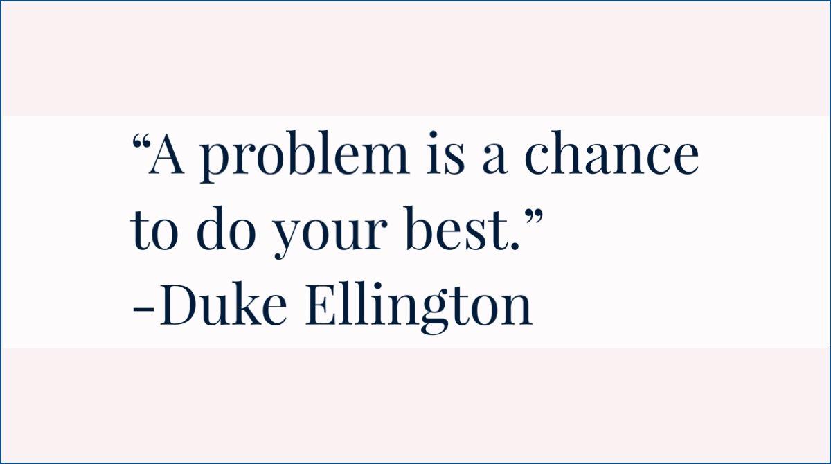#CelebrateMonday with wisdom from Duke Ellington. #ThePepperEffect #JoyfulLeaders