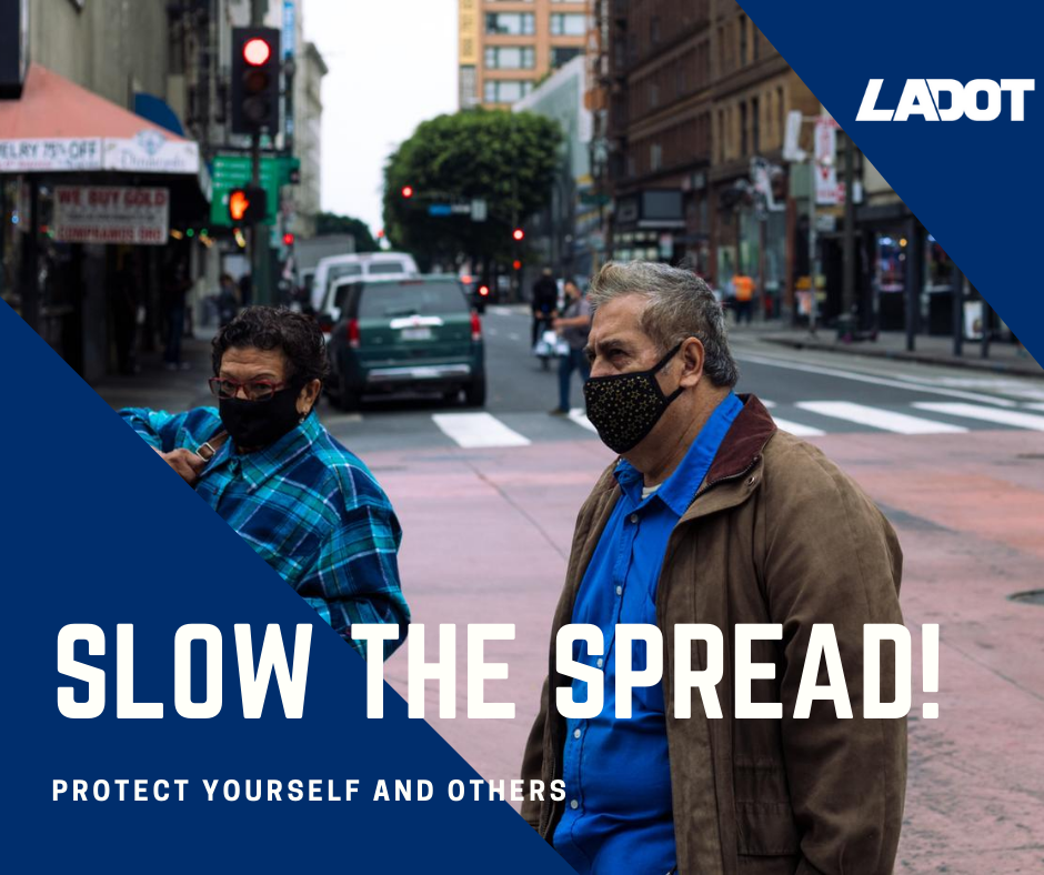 A few steps can help protect yourself and others from #COVID19! Wear a mask, keep 6 feet apart from others, and wash your hands. Remember, your actions save lives. #LADOT