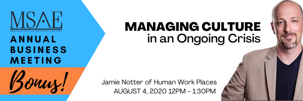 The MSAE Annual Meeting is tomorrow! Join us (for free) for a discussion led by Jamie Notter about managing culture during a crisis. PLUS association news and much more.   Register-> http://ow.ly/3OZe50AP3Lt   #assnchat #assnexec #eventprofs #meetingprofspic.twitter.com/1gEkvrj2KW