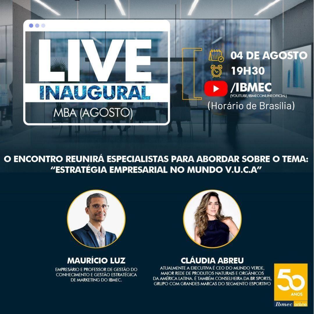 Live Inaugural do MBA!   Tema: Estratégia Empresarial no Mundo V.U.C.A.  Nesta terça-feira, dia 04 de agosto, a partir das 19h30 (Horário de Brasília), no canal do Youtube Ibmec Online.  Não perca! . . . . #damasio #damasiorbr #concursopublico #estudaqueavidamuda pic.twitter.com/QHPXul8c1S