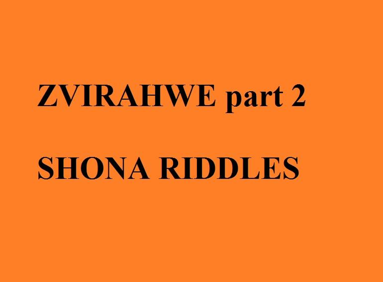 ZVIRAHWE Part 2 (Shona Riddles) https://totemnetwork.blogspot.com/2020/08/zvirahwe-part-2-shona-riddles.html?spref=tw…   #MondayMotivaton #mondaythoughts #TuesdayThoughts #WednesdayMotivation #ThursdayThoughts #FridayFeeling #FridayMotivation #coronavirus #Zimbabwe #lockdownpic.twitter.com/KTym3FSl6G