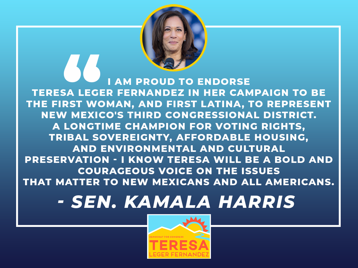 KamalaHarris: RT TeresaForNM: Thank you, KamalaHarris! I am honored to have your support for my campaign to represent #NM03 in Congress. #womenlead #nmpolpic.twitter.com/3ccGjOuiXA